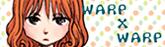 WARP×WARP